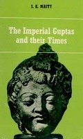 The Imperial Guptas and their times, cir. AD 300-550 [Hardcover] Maity, S. K. and Folded Appendix