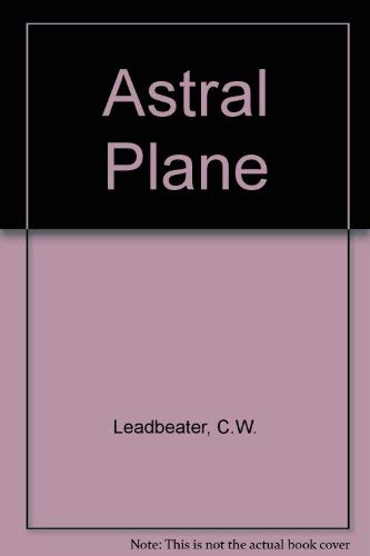 Astral Plane Leadbeater, Charles Webster