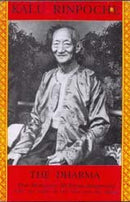 The Dharma: That Illuminates All Beings Impartially Like the Sun and the Moon [Hardcover] Kalu Rinpoche