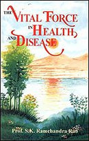 The Vital Force in Health and Disease [Paperback] Ramachandra Rao
