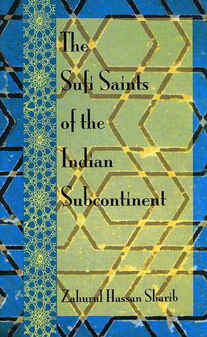 Sufi Saints of the Indian Subcontinent
