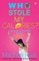 Who Stole My Calories?