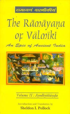 The Ramayana of Valmiki, Vol. 2: Ayodhyakanda
