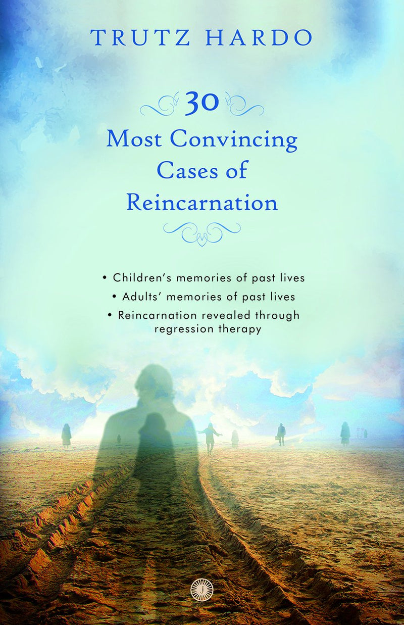 30 Most Convincing Cases of Reincarnation