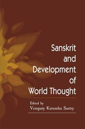 Sanskrit and Development of World Thought [Hardcover] A. Raghuramaraju and V. Kutumba Sastry