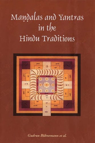 Mandalas and Yantras in the Hindu Tradition, PA [Paperback] Gudrun Buhnemann