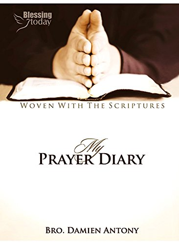 My Prayer Diary (English) By Blessing Today Resources [Paperback] Damien Antony