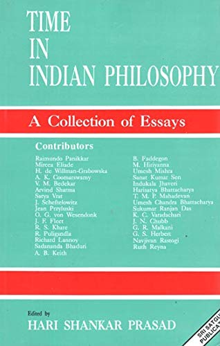 Time in Indian Philosophy: A Collection of Essays