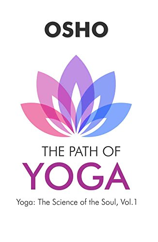 The Path of Yoga [Paperback] Osho