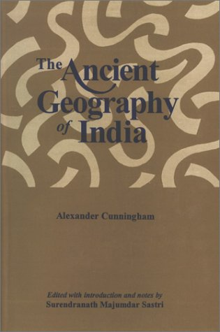 The Ancient Geography of India [Hardcover] Cunningham, Alexander