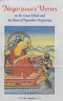 Nagarjuna Verses on the Great Vehicle and the Heart of Dependent Origination [Hardcover] R.C. Jamieson