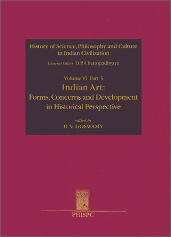 Forms, Concerns, and Development in Historical Perspective: History of Science, Philosophy and Culture in Indian Civilization [Hardcover] Chattopadhyaya, D. P.