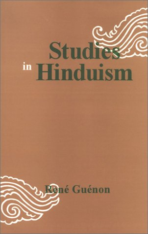 Studies in Hinduism [Hardcover] Rene Guenon