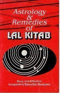 Astrology and Remedies of Lal Kitab: Easy and Effective Inexpensive Remedial Measures [Paperback] D. P. Saxena