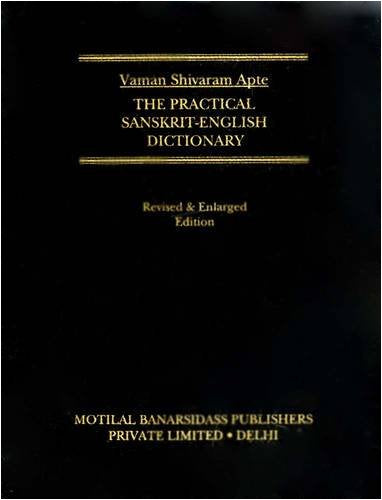 The Practical Sanskrit English Dictionary. Compact Edition 2005