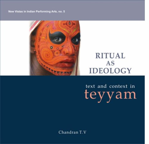 Ritual as Ideology: Text and Context in Teyyam [Hardcover] Chandran and TV
