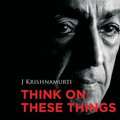 Think on These Things (With CD) [Paperback] J.KRISHNAMURTI