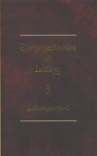 Krishnamurti Foundation India Commentaries On Living - III
