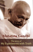 My Experiments With Truth [Paperback] Gandhi, Mohandas K.