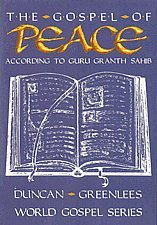 The Gospel of Peace: According to Guru Granth Sahib