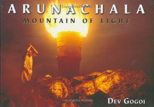Arunachala/Mountain Of Light Dev Gogoi