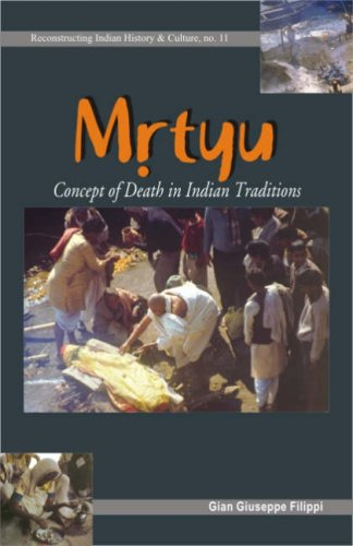 Mrtyu - Concept of Death in Indian Traditions [Paperback] Gian Giuseppe Filippi