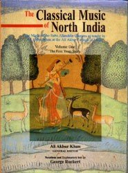 The Classical Music Of North India: Vol.1 The First Years Study [Hardcover]