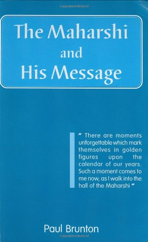 The Maharshi and His Message [Paperback] Paul Brunton