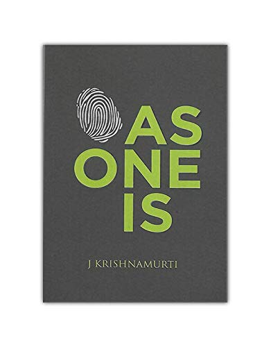 As One Is : To Fre the Mind From All Conditing [Paperback] J. Krishnamurti