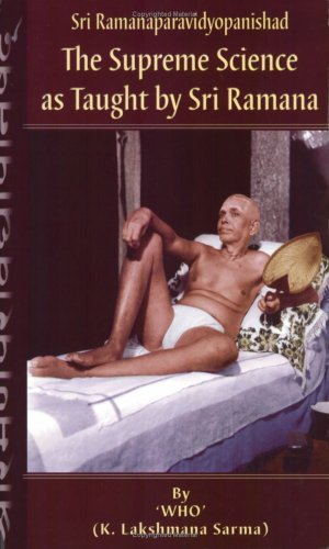 Sri Ramanaparavidyopanishad-The Supreme Science as Taught by Sri Ramana [Paperback] K.Lakshmana Sarma