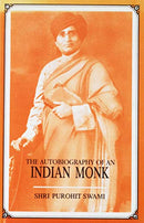 Autobiography of an Indian Monk [Hardcover] Swami Purohit; Vinod Sena and Rathin Sengupta