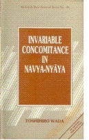 Invariable concomitance in Navya-Nya?ya (Sri Garib Dass oriental series) Wada, Toshihiro