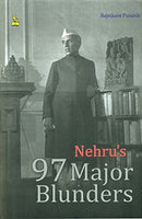 Nehru's 97 Major Blunders HB [Hardcover] MR. RAJNIKANT PURANIK