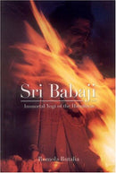 Sri Babaji Immortal Yogi of the Himalayas [Paperback] Butalia Romola