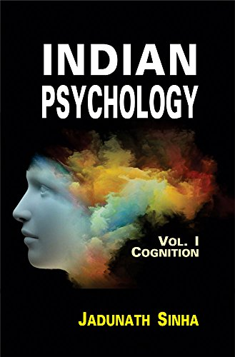 Indian Psychology (3 Vols.): Vol.I Cognition; Vol.II Emotion and Will; Vol.III Epistemology of Perception [Hardcover] Jadunath Sinha