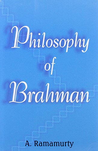 Philosophy of Brahman [Hardcover] A. Ramamurty