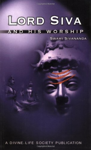 Lord Siva and His Worship [Paperback] Sivananda
