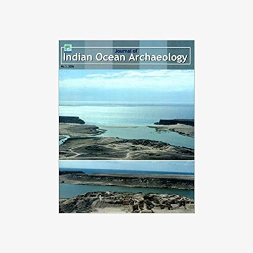 Journal of Indian Ocean Archaeology (Vol.3: 2006) [Paperback] S.P. Gupta and Sunil Gupta