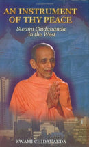 An Instrument Of Thy Peace [Hardcover] Swami Chidananda