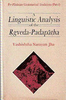 Linguistic Analysis of the Rgveda-Padapatha [Hardcover] Jha, V. N.