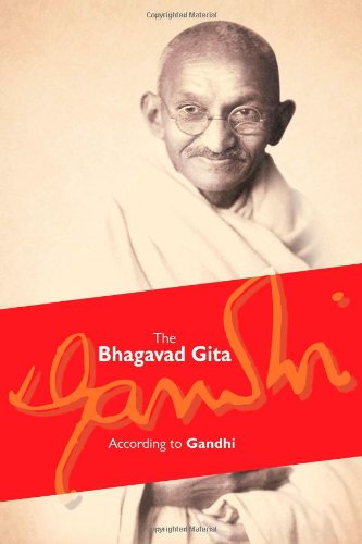 The Bhagavad Gita: According to Gandhi [Paperback] M. K. Gandhi
