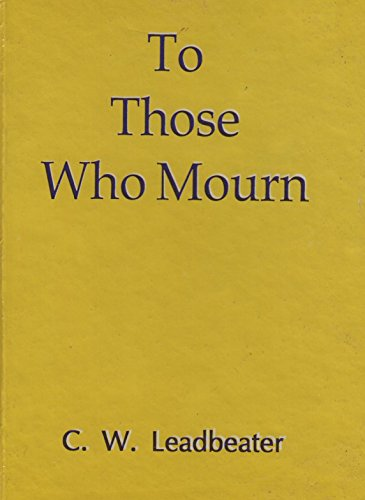 To Those Who Mourn [Paperback]