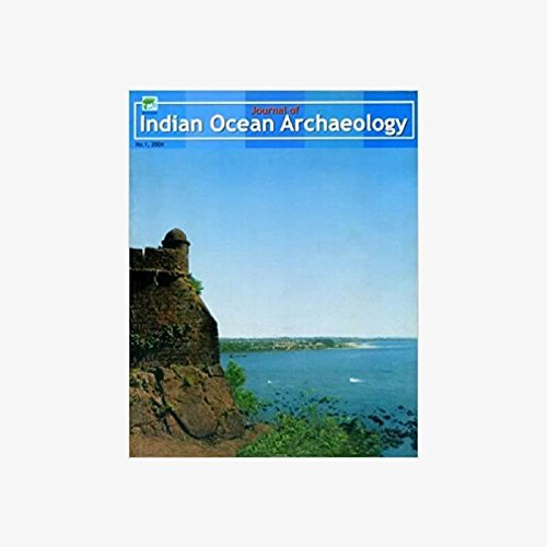 Journal of Indian Ocean Archaeology (Vol.1: 2004) [Paperback] S.P. Gupta and Sunil Gupta