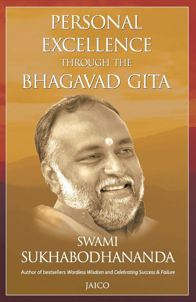 Personal Excellence Through the Bhagavad Gita