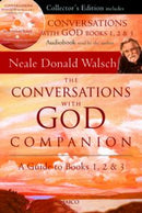 The Conversations with God Companion: A Guide to Books 1, 2 & 3 (With CD)