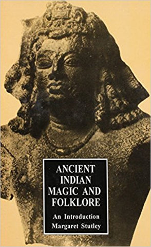 Ancient Indian Magic & Folklore