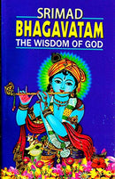 Srimad Bhagavatam: The Wisdom of God translated by Swami Prabhavananda