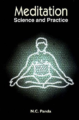 Meditation: Science and Practice [Hardcover] N.C. Panda