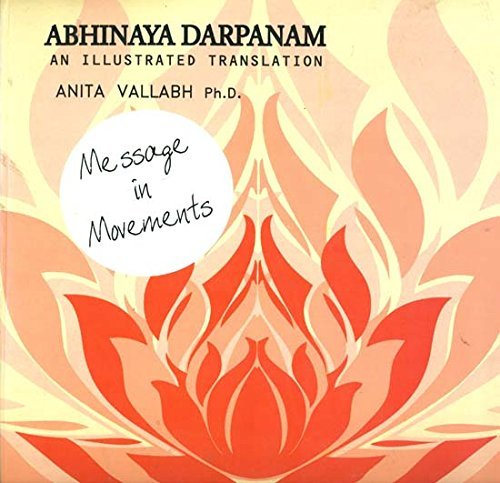Abhinaya Darpanam an Illustrated Translation [Hardcover] AnitaVallabh
