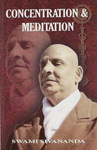 Concentration and Meditation/14th Edition [Paperback] Swami Sivananda